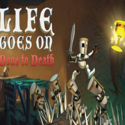 Life Goes On Done to Death Game Free Download