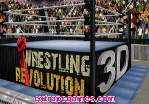 Wrestling Revolution 3D Game Free Download