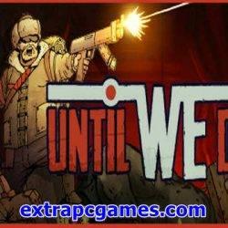 Until We Die Game Free Download