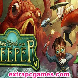 We Need To Go Deeper Game Free Download