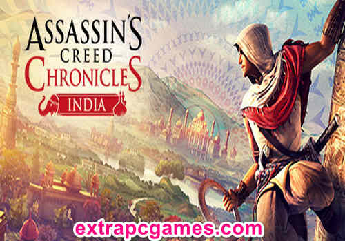 Assassins Creed Chronicles India Game Free Download
