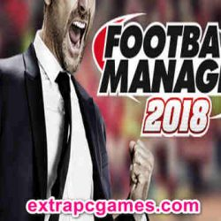 Football Manager 2018 Game Free Download