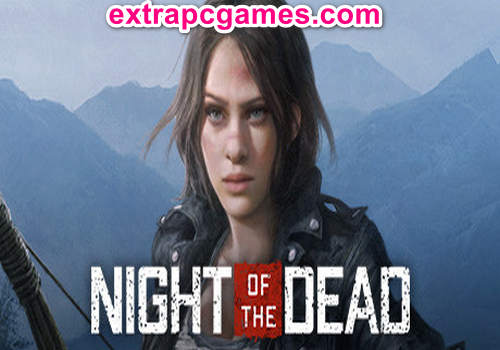 Night of the Dead Game Free Download