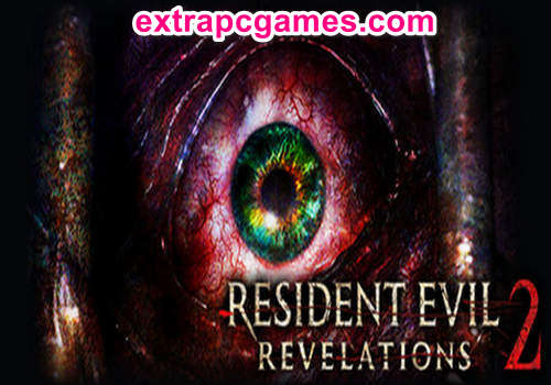 Resident Evil Revelations 2 Complete Edition Game Free Download