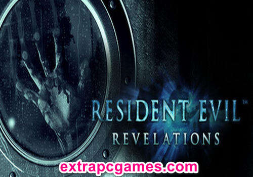 Resident Evil Revelations Complete Edition Game Free Download