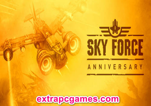 Sky Force Anniversary Game Free Download