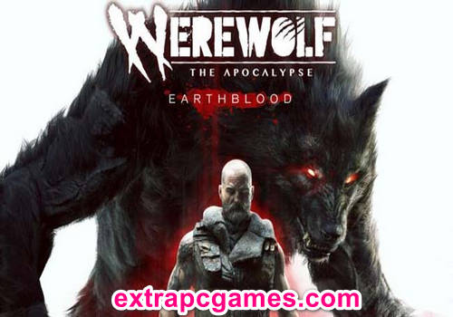 Werewolf The Apocalypse Earthblood Game Free Download